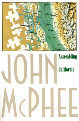 Assembling California By McPhee, John